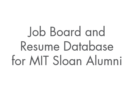 MIT Sloan Experienced Hire Job Board and Resume Database