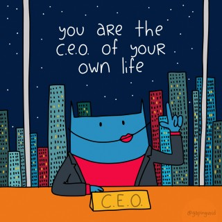 you are the ceo of your own life