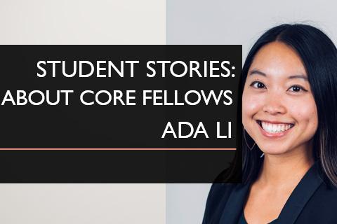 StudentStories_AdaLi_CoreFellows