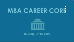 1Y MBA Career Core: Interview Best Practices - Communicating to Get Hired