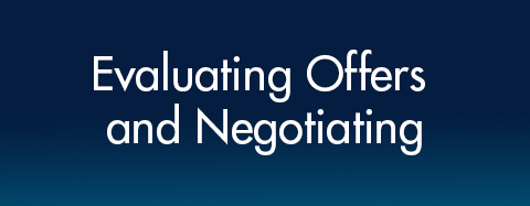 Evaluating Offers and Negotiating