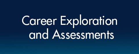 Career Exploration and Assessments
